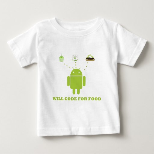 Will Code For Food (Android Software Developer) Baby T-Shirt