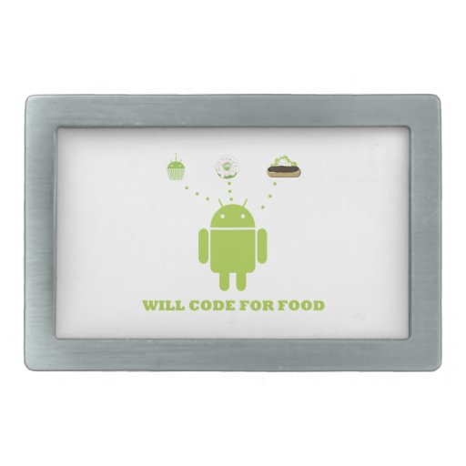 Will Code For Food (Android Software Developer) Belt Buckle
