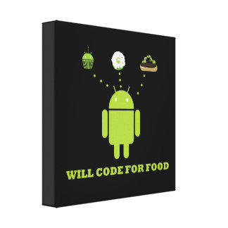 Will Code For Food (Android Software Developer) Gallery Wrap Canvas
