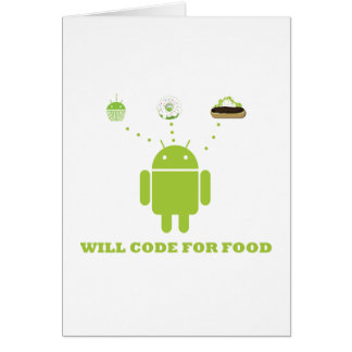 Will Code For Food (Android Software Developer) Card