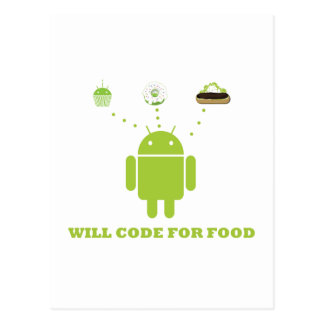 Will Code For Food (Android Software Developer) Postcard