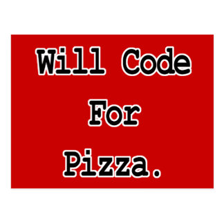 will code for pizza postcard