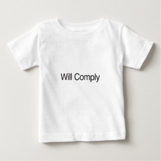 Will Comply Tee Shirts
