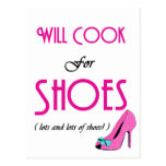 Will Cook For Shoes Post Cards