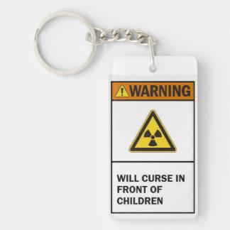 """Will Curse In Front Of Children"" Keychain"