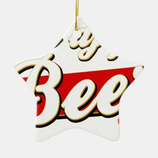 Will DJ For Beer Ceramic Ornament