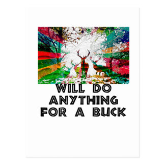 Will Do Anything For A Buck Postcard