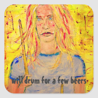will drum for a few beers square sticker