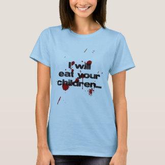 Will Eat Children T-Shirt