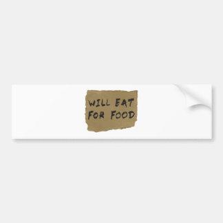Will Eat For Food Cardboard Sign Car Bumper Sticker