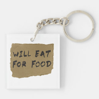 Will Eat For Food Cardboard Sign Keychain