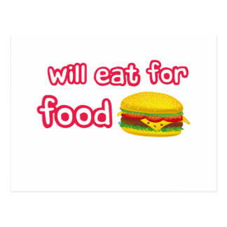 Will eat for food. postcard