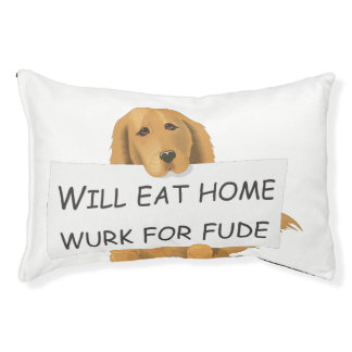 WILL EAT HOME WURK FOR FUDE DOG BED