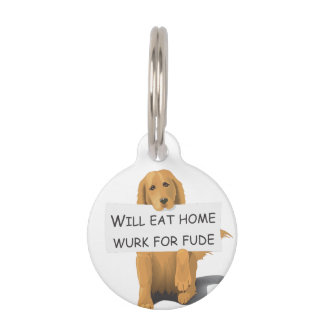 WILL EAT HOME WURK FOR FUDE PET NAME TAG