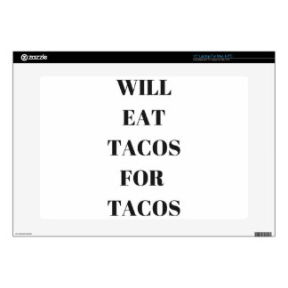 "Will Eat Tacos For Tacos Humor Funny Collection 15"" Laptop Skins"