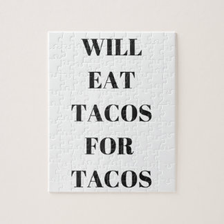 Will Eat Tacos For Tacos Humor Funny Collection Jigsaw Puzzle