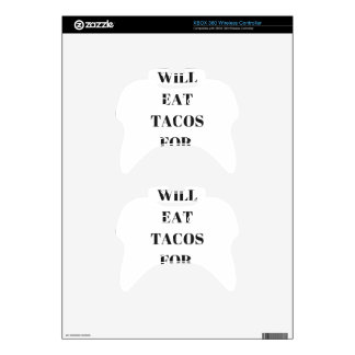 Will Eat Tacos For Tacos Humor Funny Collection Xbox 360 Controller Skin