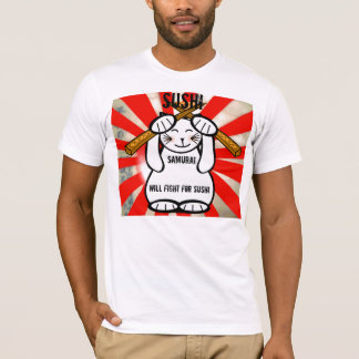 Will Fight For Sushi T-Shirt