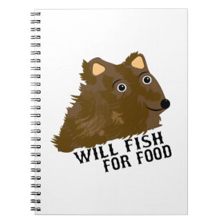 Will Fish For Food Notebooks