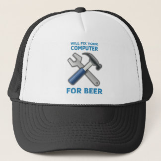 Will Fix Your Computer - For Beer Trucker Hat