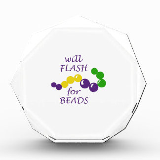 WILL FLASH FOR BEADS AWARD