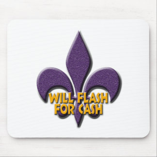 Will Flash For Cash Mouse Pad