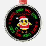 Will Flirt For Gifts - Santa Chick Round Metal Christmas Ornament