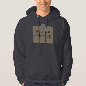 Will GM For Food Hoodie