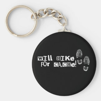 Will Hike For Cache! Basic Round Button Keychain