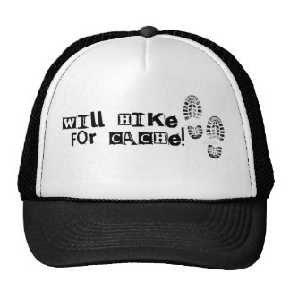 Will Hike For Cache! Trucker Hat
