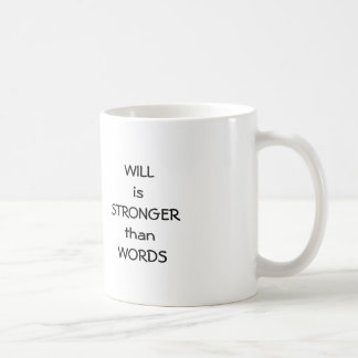 WILL IS STRONGER Classic White Mug