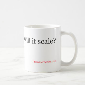 Will it Scale? Mug
