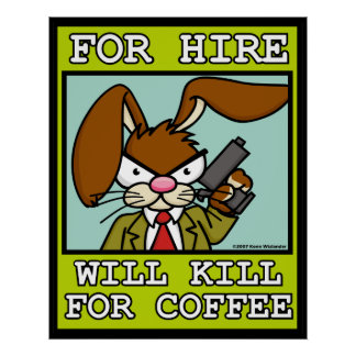 Will Kill for Coffee Poster