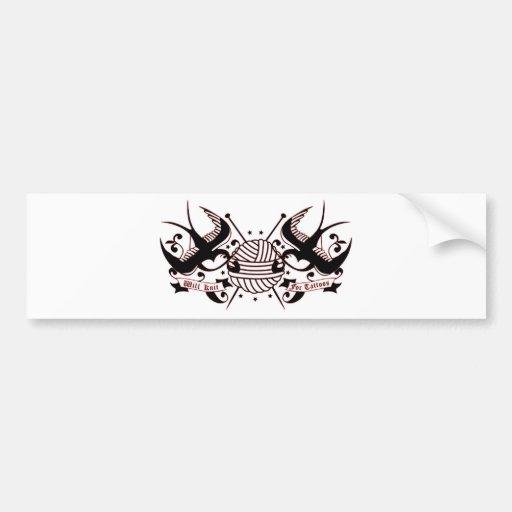 Will knit for tattoos Bumper Sticker