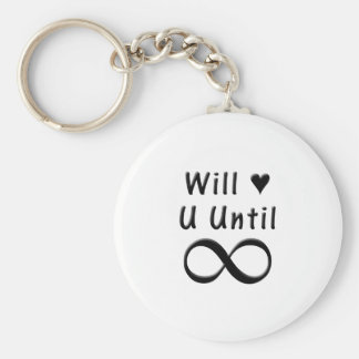 Will Love You Until Infinity Keychain