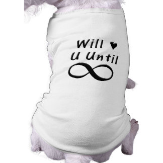 Will Love You Until Infinity Tee
