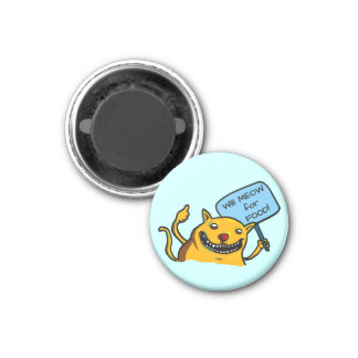 Will MEOW for FOOD! 1 Inch Round Magnet