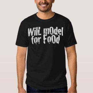 Will Model For Foood Tee Shirts