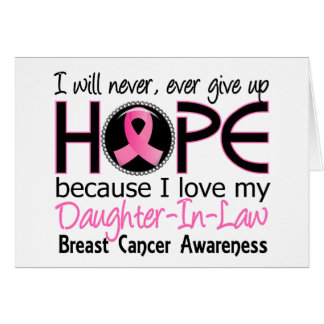 Will Never Give Up Hope Daughter-In-Law Breast Can Card