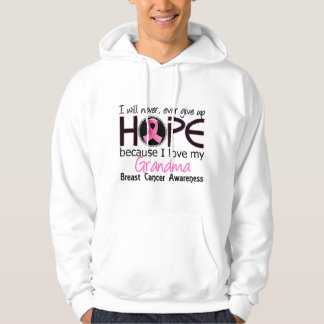 Will Never Give Up Hope Grandma Breast Cancer Hoodie