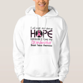 Will Never Give Up Hope Grandmother Breast Cancer Hoodie