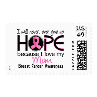Will Never Give Up Hope Mom Breast Cancer Postage Stamps