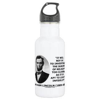 Will Not Do Investigate Religion Closely Lincoln 18oz Water Bottle
