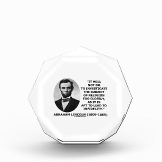Will Not Do Investigate Religion Closely Lincoln Award