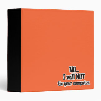 Will Not Fix Your Computer Binder