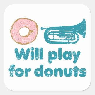 Will Play Baritone for Donuts Square Sticker