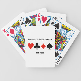 Will Play Duplicate Bridge For Food (Card Suits) Bicycle Playing Cards