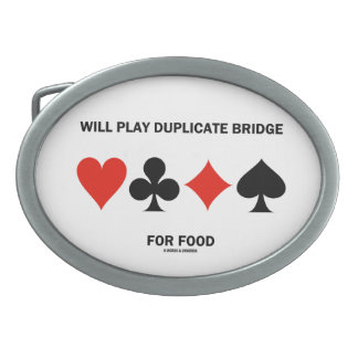 Will Play Duplicate Bridge For Food (Card Suits) Oval Belt Buckle