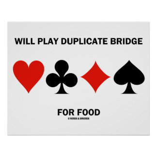Will Play Duplicate Bridge For Food (Card Suits) Print