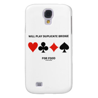 Will Play Duplicate Bridge For Food (Card Suits) Samsung Galaxy S4 Cases